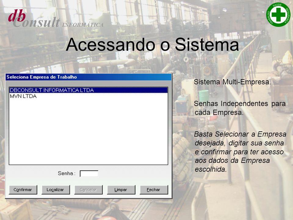 db Acessando o Sistema Consult Sistema Multi-Empresa.