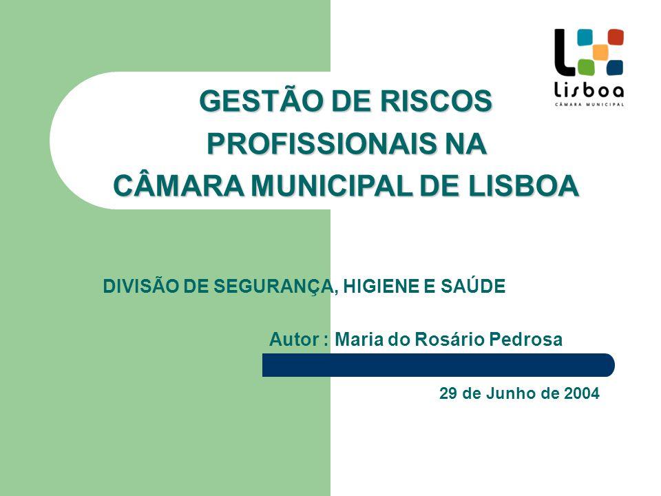 GESTÃO DE RISCOS PROFISSIONAIS NA CÂMARA MUNICIPAL DE LISBOA