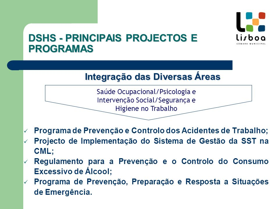 DSHS - PRINCIPAIS PROJECTOS E PROGRAMAS