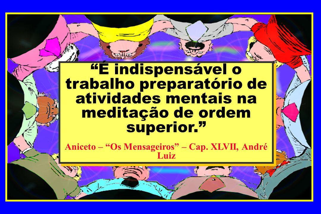 Aniceto – Os Mensageiros – Cap. XLVII, André Luiz
