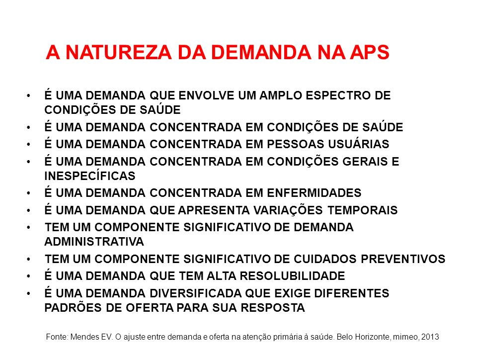 A NATUREZA DA DEMANDA NA APS