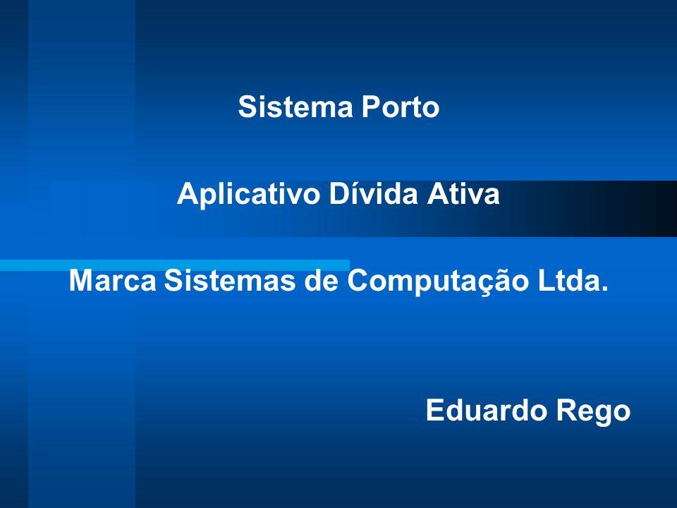 Aplicativo Dívida Ativa Marca Sistemas de Computação Ltda.