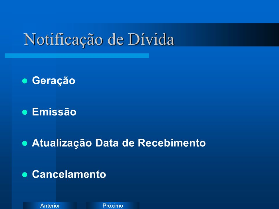 Notificação de Dívida Geração Emissão Atualização Data de Recebimento