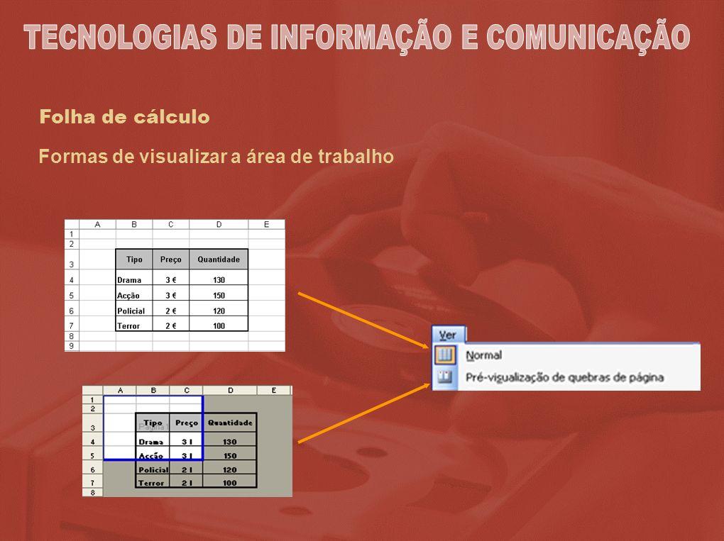 Folha de cálculo Formas de visualizar a área de trabalho