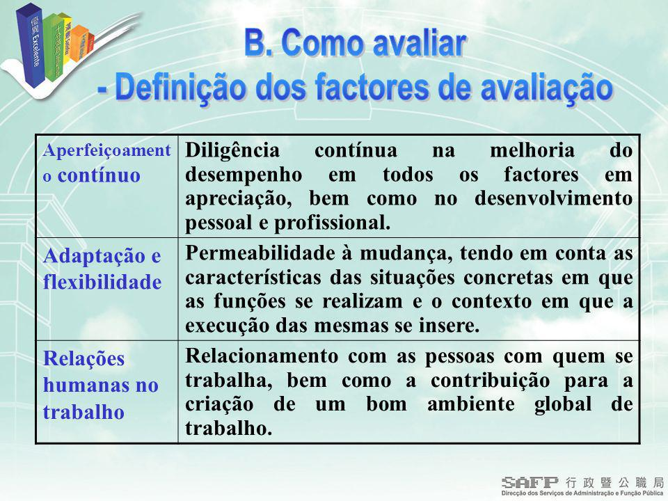 - Definição dos factores de avaliação