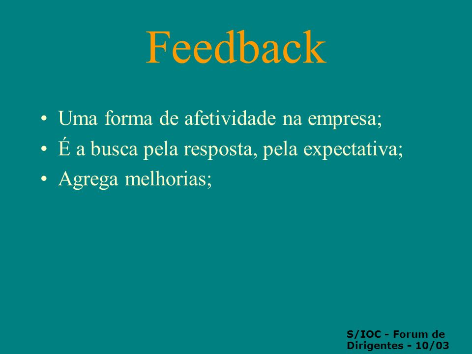 Feedback Uma forma de afetividade na empresa;