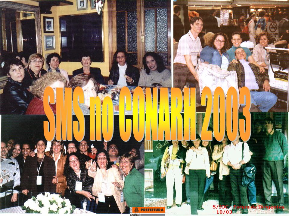 SMS no CONARH 2003