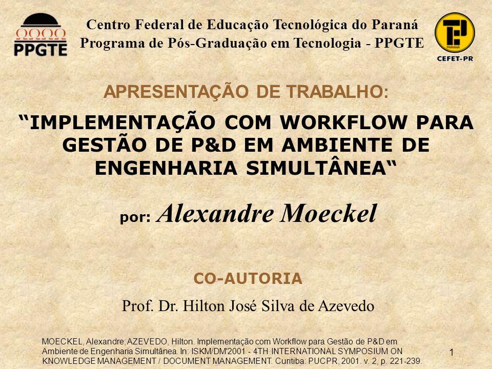 IMPLEMENTAÇÃO COM WORKFLOW PARA GESTÃO DE P&D EM AMBIENTE DE