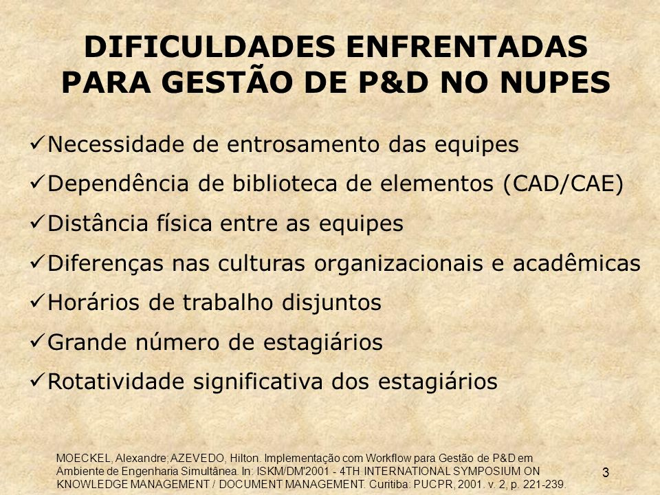 DIFICULDADES ENFRENTADAS PARA GESTÃO DE P&D NO NUPES