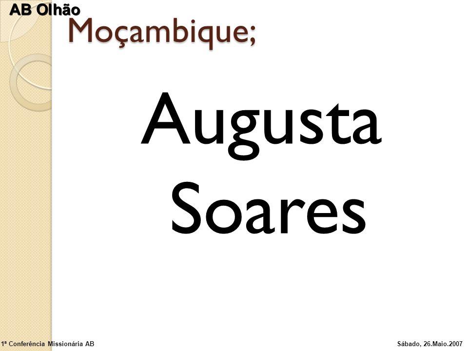 Augusta Soares Moçambique; AB Olhão 1ª Conferência Missionária AB