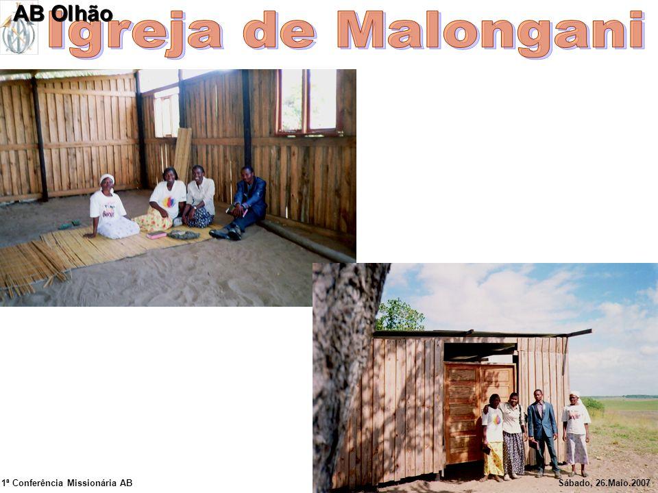 Igreja de Malongani AB Olhão 1ª Conferência Missionária AB
