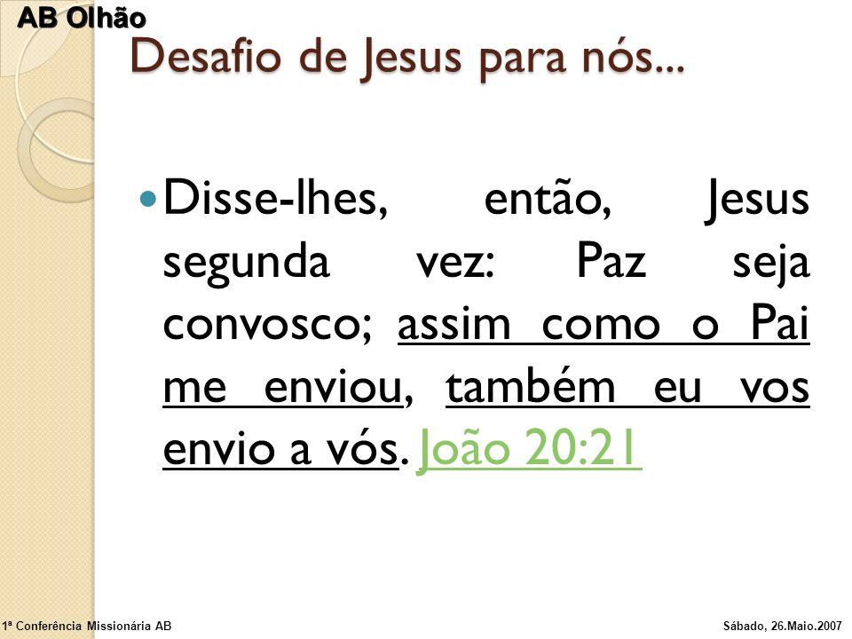 Desafio de Jesus para nós...