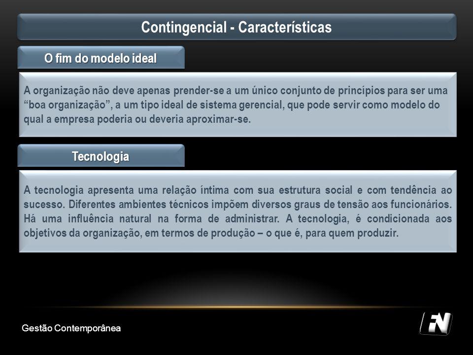 Contingencial - Características