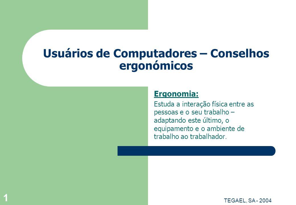 Usuários de Computadores – Conselhos ergonómicos