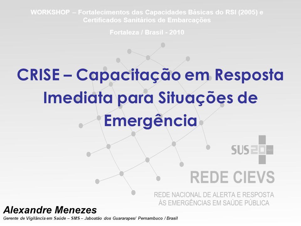 CRISE – Capacitação em Resposta Imediata para Situações de Emergência