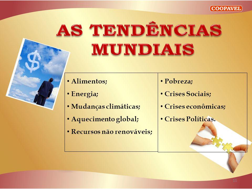 AS TENDÊNCIAS MUNDIAIS