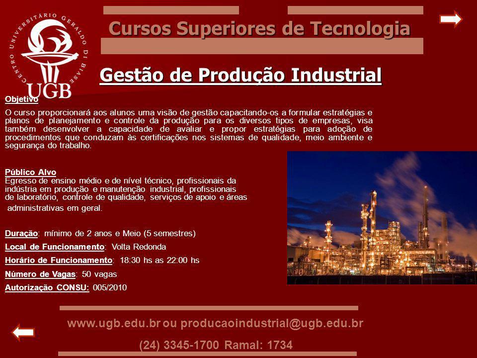 Cursos Superiores de Tecnologia Gestão de Produção Industrial