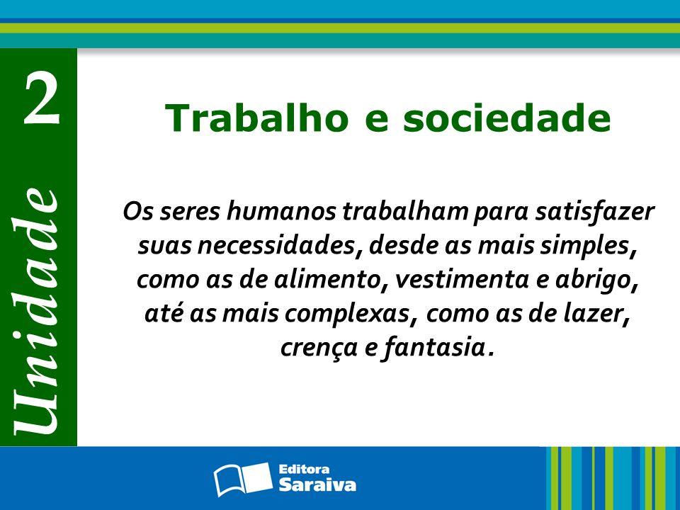 2 Unidade Trabalho e sociedade