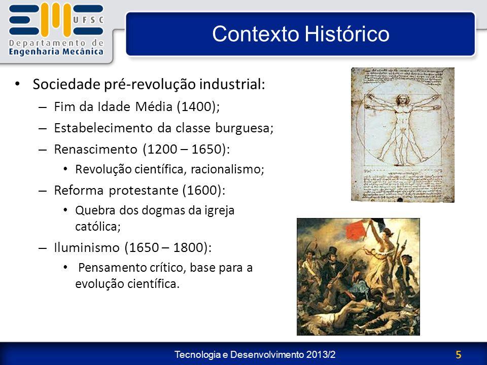 Contexto Histórico Sociedade pré-revolução industrial: