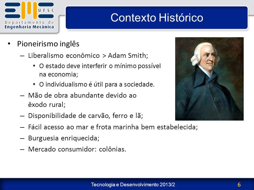 Contexto Histórico Pioneirismo inglês