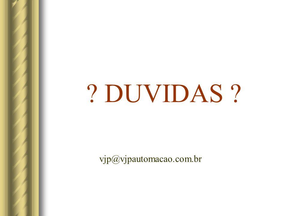 DUVIDAS vjp@vjpautomacao.com.br