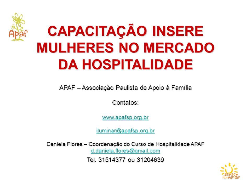 CAPACITAÇÃO INSERE MULHERES NO MERCADO DA HOSPITALIDADE