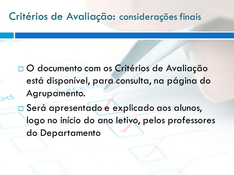 Critérios de Avaliação: considerações finais