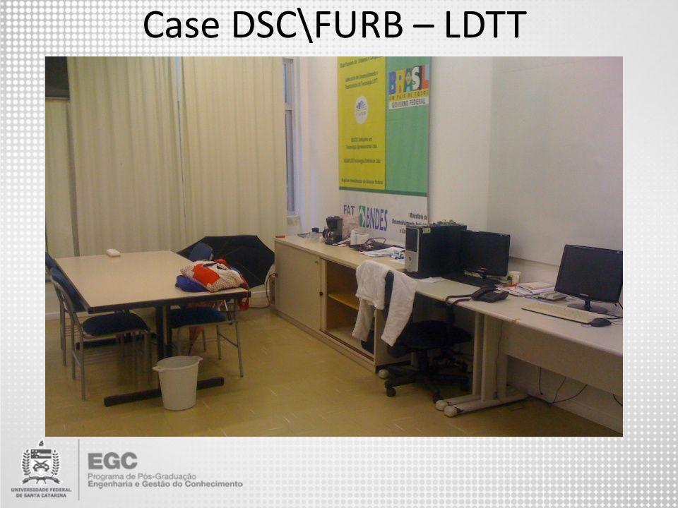 Case DSC\FURB – LDTT