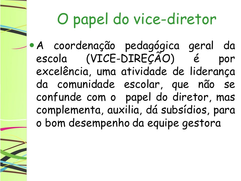 O papel do vice-diretor