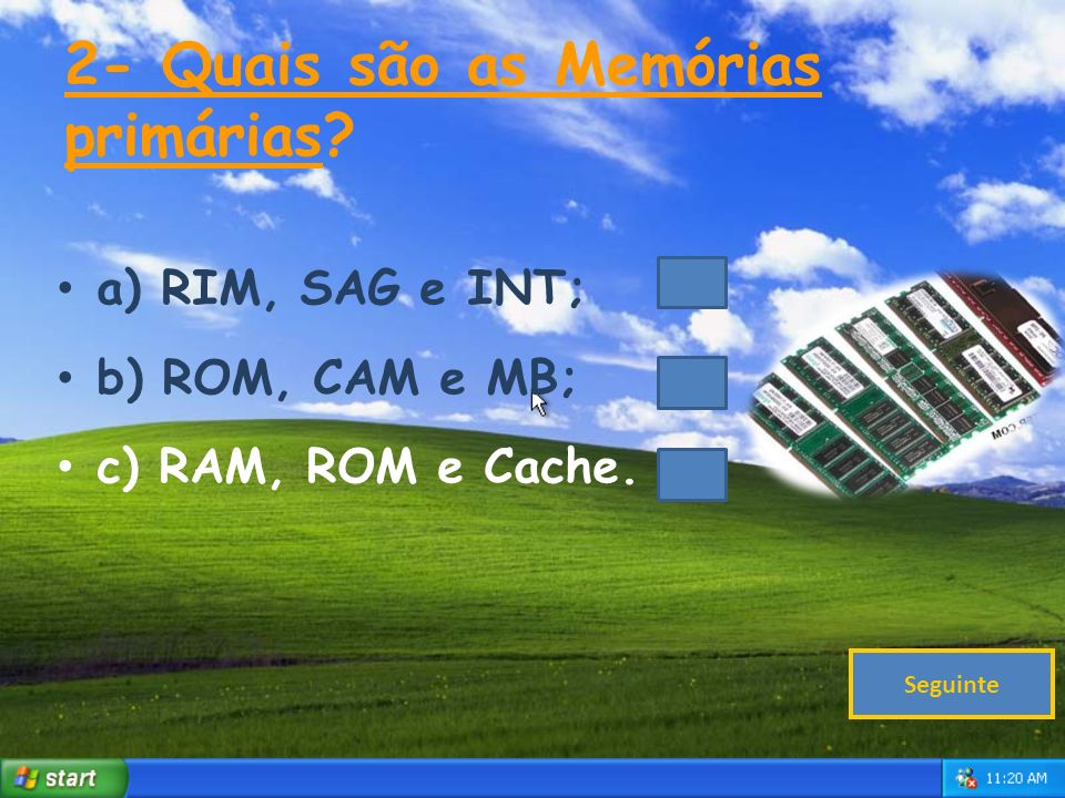2- Quais são as Memórias primárias