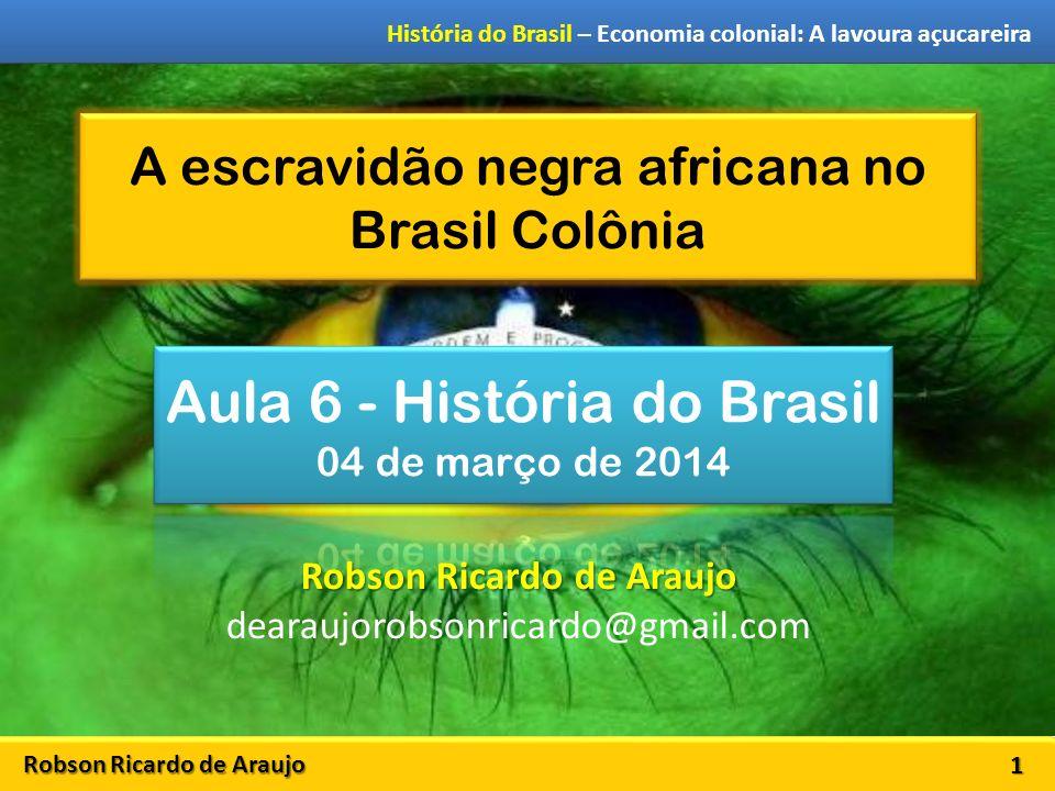 A escravidão negra africana no Brasil Colônia