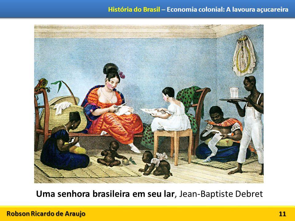 Uma senhora brasileira em seu lar, Jean-Baptiste Debret