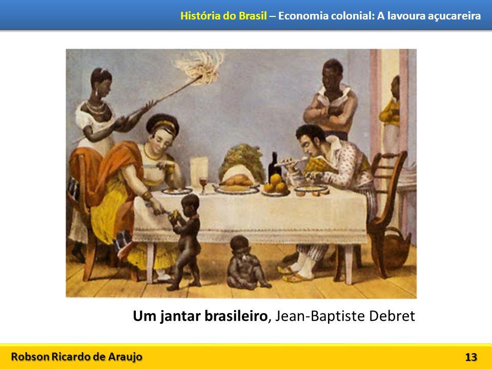 Um jantar brasileiro, Jean-Baptiste Debret