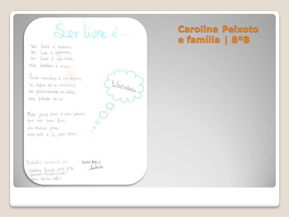 Carolina Peixoto e família | 8ºB