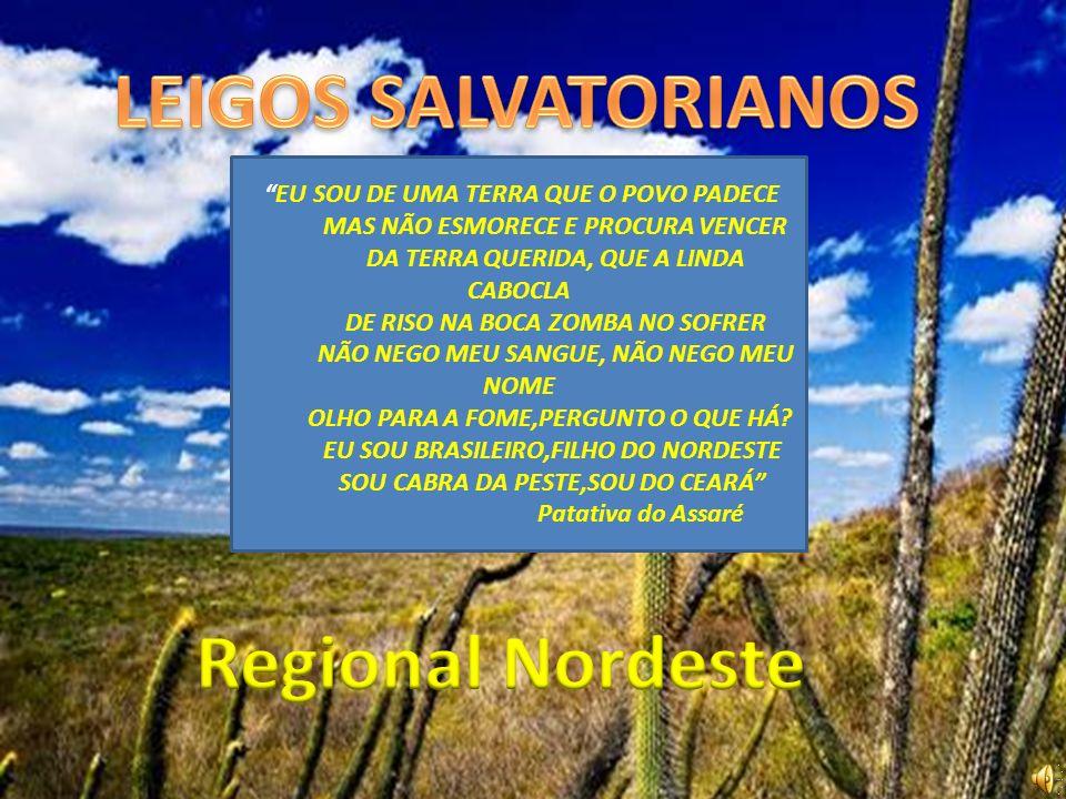 LEIGOS SALVATORIANOS Regional Nordeste