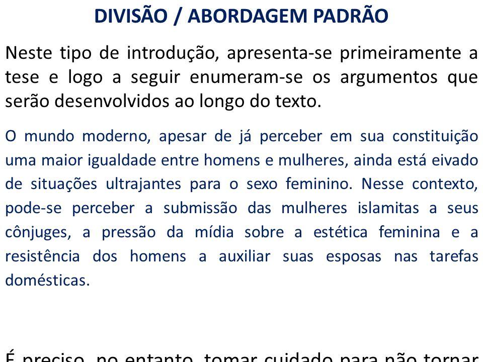 DIVISÃO / ABORDAGEM PADRÃO
