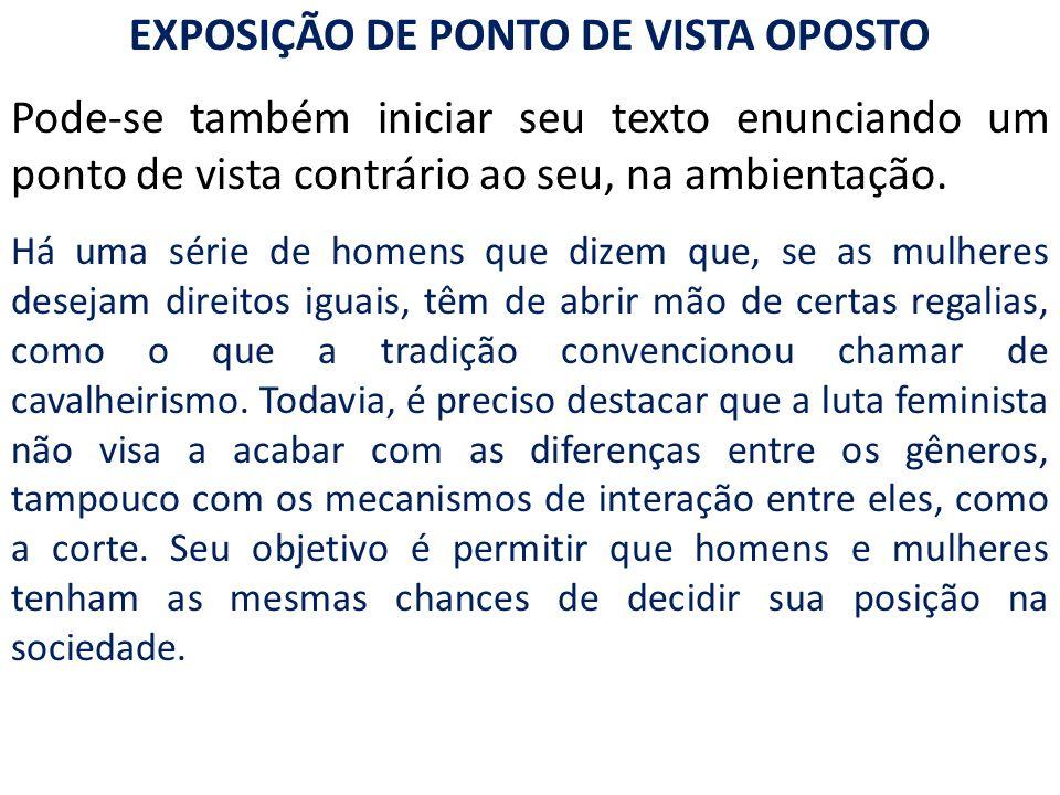 EXPOSIÇÃO DE PONTO DE VISTA OPOSTO