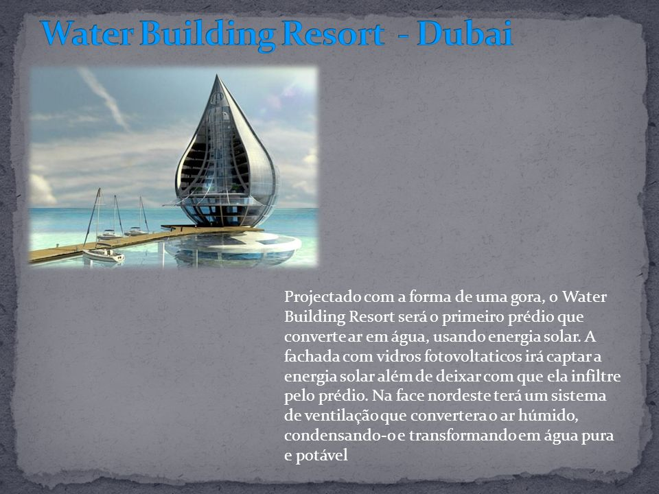 Water Building Resort - Dubai