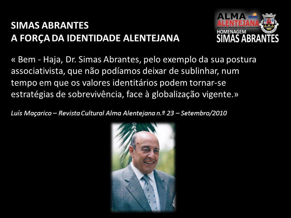 A FORÇA DA IDENTIDADE ALENTEJANA