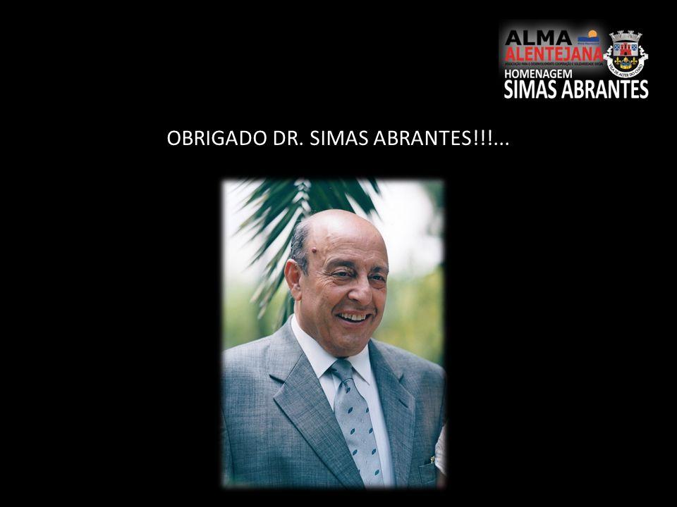 OBRIGADO DR. SIMAS ABRANTES!!!...