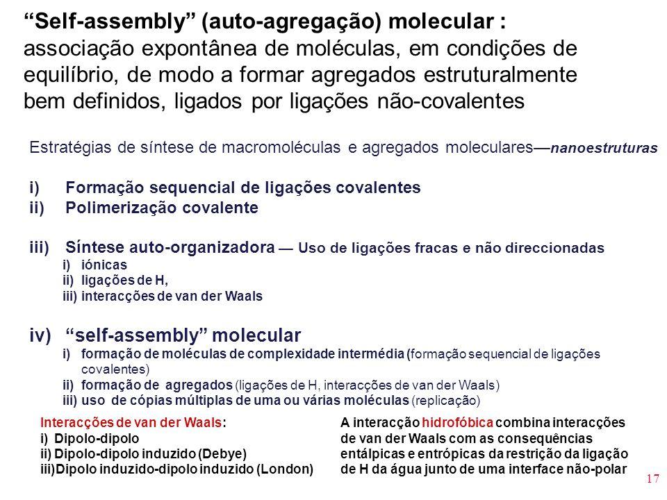 Self-assembly (auto-agregação) molecular :
