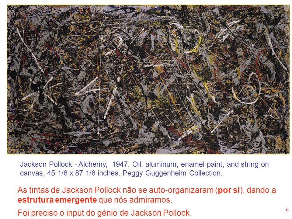 Foi preciso o input do génio de Jackson Pollock.