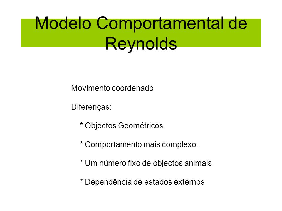 Modelo Comportamental de Reynolds