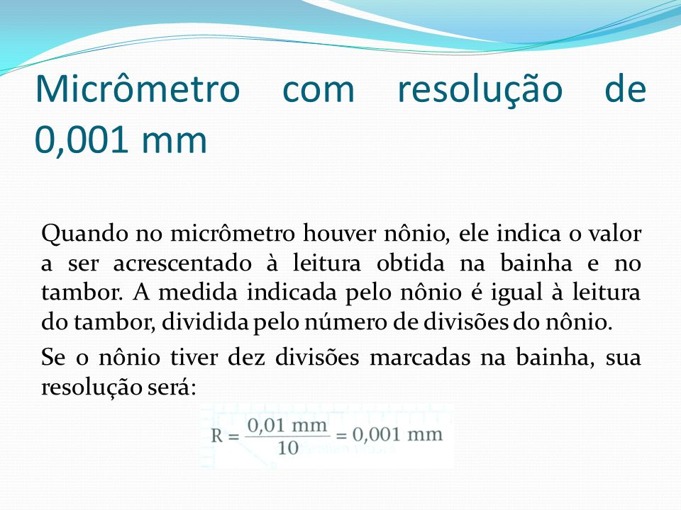 Micrômetro com resolução de 0,001 mm