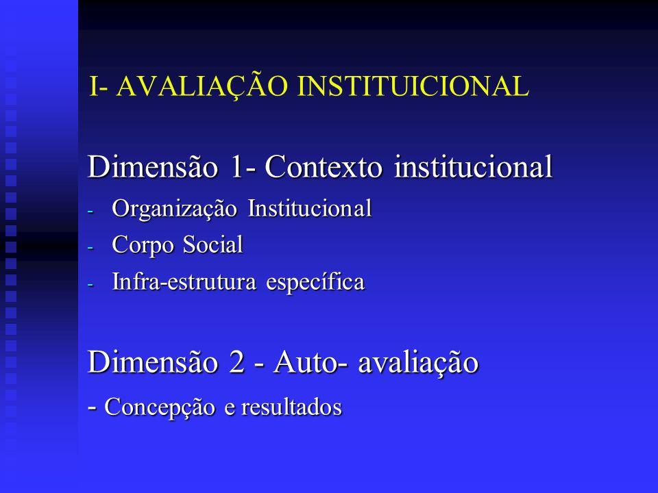 I- AVALIAÇÃO INSTITUICIONAL