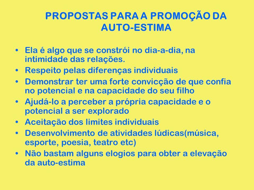 PROPOSTAS PARA A PROMOÇÃO DA AUTO-ESTIMA