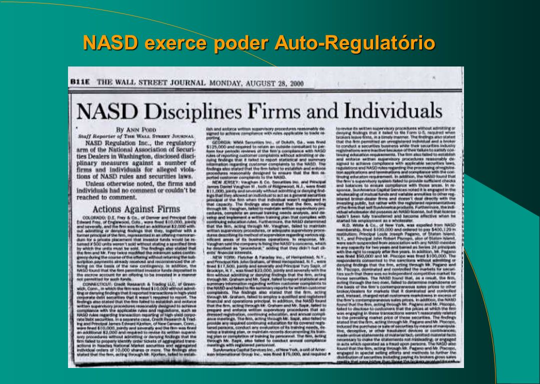 NASD exerce poder Auto-Regulatório