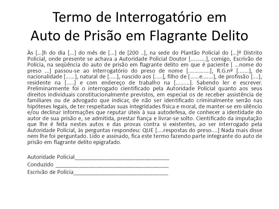 Termo de Interrogatório em Auto de Prisão em Flagrante Delito