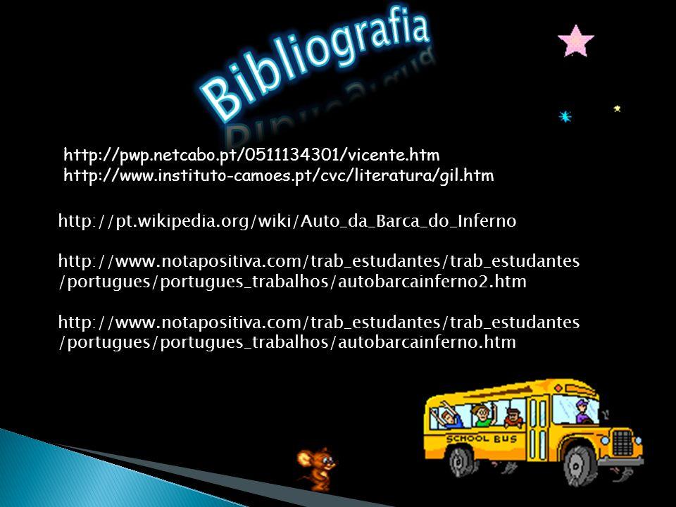 Bibliografia http://pwp.netcabo.pt/0511134301/vicente.htm