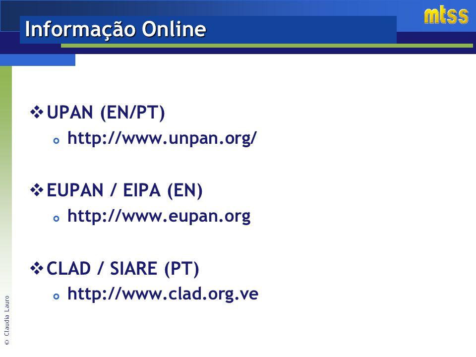 Informação Online UPAN (EN/PT) EUPAN / EIPA (EN) CLAD / SIARE (PT)